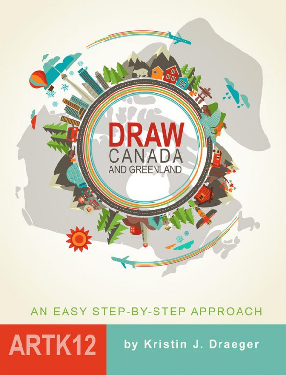 Draw Canada and Greenland by Kristin J. Draeger. Book cover.