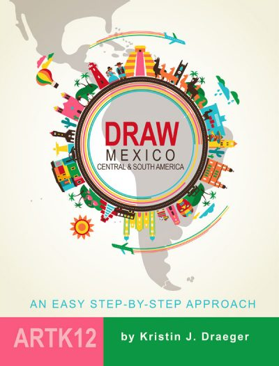 Draw Mexico, Central and South America by Kristin J. Draeger. Book cover.
